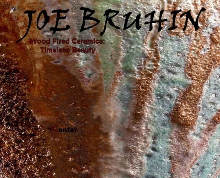 Joe Bruhin - Wood Fired Ceramics, Timeless Beauty